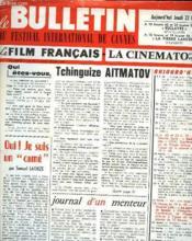 Le Bulletin Du Festival International De Cannes. Le Film Francais - Le Cinematographie Francaise 24e Annee N°15 - Couverture - Format classique