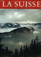 La Suisse, Paysages Et Monuments - Couverture - Format classique