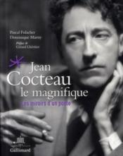 Jean Cocteau, le génie artistique