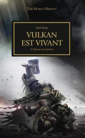 The Horus heresy ; Vulkan est vivant - Couverture - Format classique