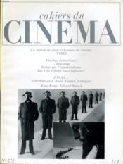 Cahiers Du Cinema N° 273 - Le Notion De Plan Et Le Sujet Du Cinema - Voici - Cinema Domestique - L'Etre-Ange - Entretien Avec Alain Tanner ... - Couverture - Format classique