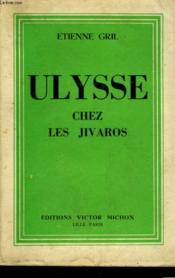 Ulysse Chez Les Jivaros - Couverture - Format classique