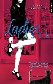 Ladies' taste  - Laura Trompette