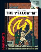 "Vente livre :  Blake et Mortimer ; the yellow ""M""  - Edgar P. Jacobs - Edgar Pierre Jacobs"