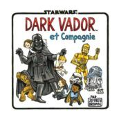 Vente  Star Wars ; Dark Vador et compagnie  - Jeffrey Brown