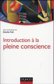 Vente  Introduction à la pleine conscience  - Estelle Fall