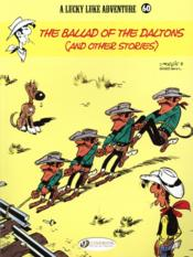 Vente livre :  Lucky luke t.60 ; the ballad of the Daltons  - Morris - Greg - Rene Goscinny -  Morris