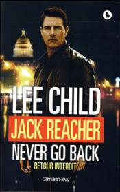 Vente livre :  Jack Reacher never go back  - Lee Child
