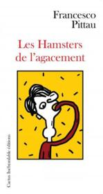 Vente  Les hamsters de l'agacement  - Francesco Pittau