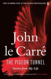 Vente  THE PIGEON TUNNEL  - John Le Carre