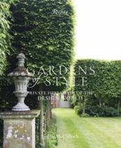 Vente livre :  Gardens of style ; private hideaways of the design world  - Collectif - Janelle Mcculloch