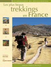 Les plus beaux trekkings en france - Couverture - Format classique