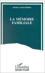La mémoire familiale - Intérieur - Format classique