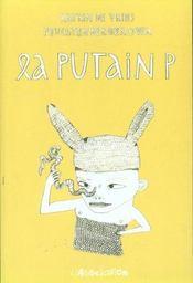La putain P. - Intérieur - Format classique