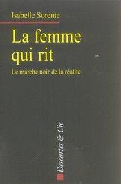 La femme qui rit ; le marché noir de la réalité - Intérieur - Format classique