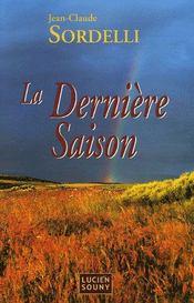 La dernière saison - Intérieur - Format classique