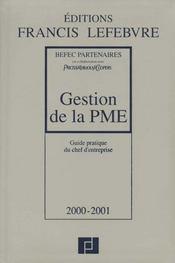 Gestion de la pme 2000-2001 ; guide pratique du chef d'entreprise - Intérieur - Format classique