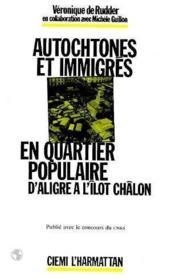 Autochtones et immigrés en quartier populaire d'Algérie à l'îlot Châlon - Couverture - Format classique