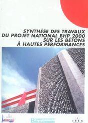Synthese Des Travaux Du Projet National Bhp 2000 Sur Les Betons A Hautes Perfoma - Intérieur - Format classique