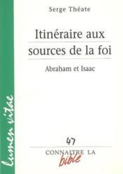 Itineraire Aux Sources De La Foi Abraham Et Isaac - Couverture - Format classique
