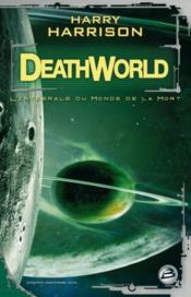 Deathworld ; l'intégrale du monde de la mort - Couverture - Format classique