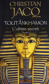 Vente  Toutânkhamon ; l'ultime secret  - Christian Jacq