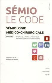 Semiologie medico-chirurgicale, volume 2. thorax, appareil locomoteur , hematologie-dermatologie-end - Couverture - Format classique