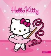 HELLO KITTY ; Hello Kitty fait de la danse - Couverture - Format classique