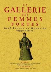 La gallerie des femmes fortes - Couverture - Format classique