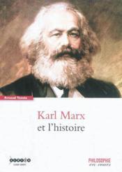 Karl Marx Et L'Histoire - Couverture - Format classique