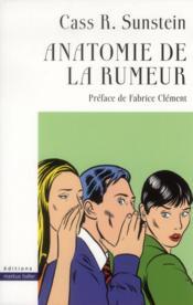 Anatomie de la rumeur - Couverture - Format classique