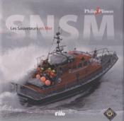 SNSM ; les sauveteurs en mer