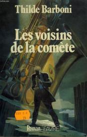 Les Voisins De La Comete. - Couverture - Format classique