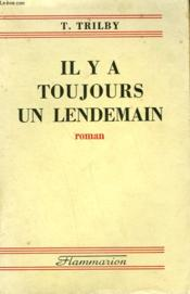 Il Y A Toujours Un Lendemain. - Couverture - Format classique