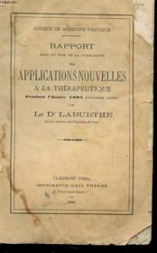 Rapport Fait Au Nom De La Cimmission Des Applications Nouvelles A La Therapeutique Pendant L'Annee 1883 Avec Envoi De L'Auteur - Couverture - Format classique