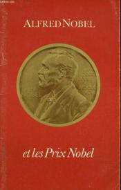 Alfred Nobel Et Les Prix Nobel - Couverture - Format classique