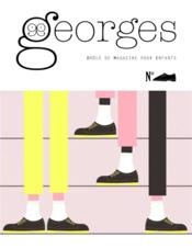 Vente livre :  MAGAZINE GEORGES ; chaussure  - Collectif - Magazine Georges