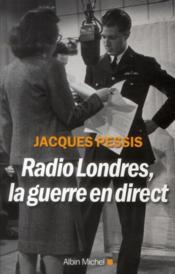 Radio Londres, la guerre en direct - Couverture - Format classique