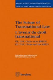 Vente  L'avenir du droit transnational ; the future of transnational law  - Yi Lu - Francis Snyder