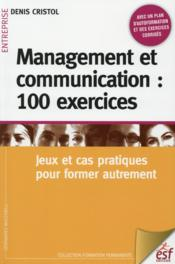 Vente  Management et communication : 100 exercices  - Denis Cristol