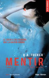Mentir t.2 ; one tiny lie  - Kathleen A. Tucker