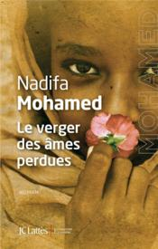 Le verger des âmes perdues  - Nadifa Mohamed