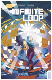 The infinite loop t.2 ; la lutte  - Pierrick Colinet - Elsa Charretier
