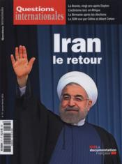 REVUE QUESTIONS INTERNATIONALES N.77 ; l'Iran  - Revue Questions Internationales