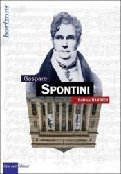 Gaspare Spontini - Couverture - Format classique