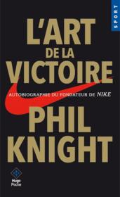 Vente  L'art de la victoire  - Phil Knight