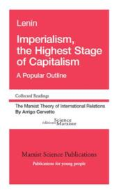 Vente livre :  Imperialism, the highest stage of capitalism ; a popular outline  - Vladimir Ilyich Lenin - Arrigo Cervetto - Vladimir Ilitch Lenine