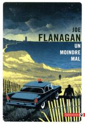 Vente  Un moindre mal  - Joe Flanagan - Joe Flanagan