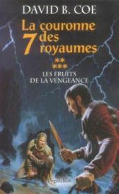 La cour. 7 roy. t5-les fruits de la vengeance - Couverture - Format classique
