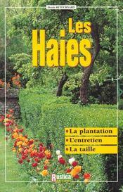Les haies ; la plantation, l'entretien, la taille - Intérieur - Format classique